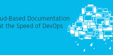 Cloud-Based Documentation at the Speed of DevOps