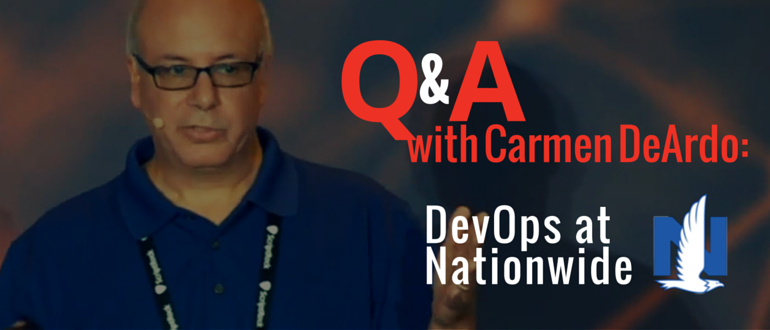Q and A with Carmen DeArdo: DevOps at Nationwide