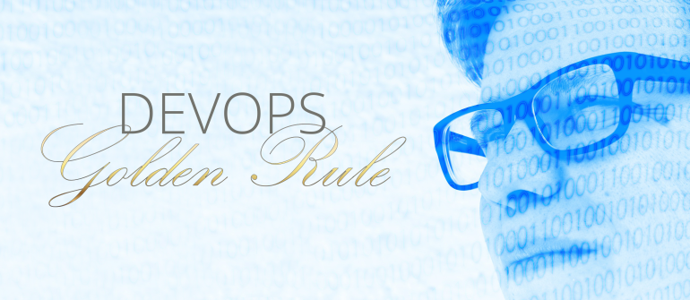 DevOps Golden Rule: Writing More Code for Test Than For Production