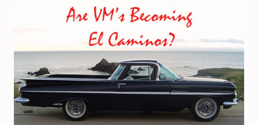 Are VMs becoming El Caminos?