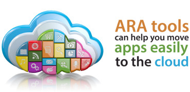 ARA tools can help you move apps easily to the cloud