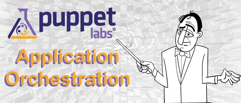 Puppet Application Orchestration: Orchestrate the entire stack