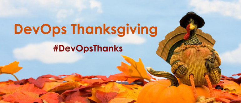 #DevOpsThanks, what are you thankful for