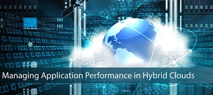 Managing Application Performance in Hybrid Clouds