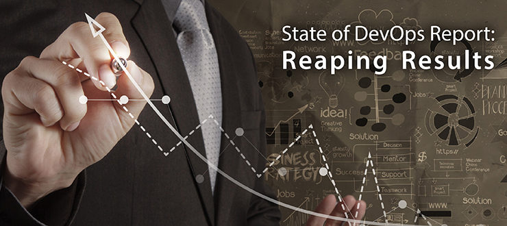 State of DevOps Report: Reaping Results