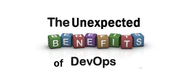 The Unexpected Benefits of DevOps