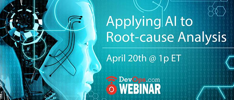 Applying AI to Root-cause Analysis Webinar