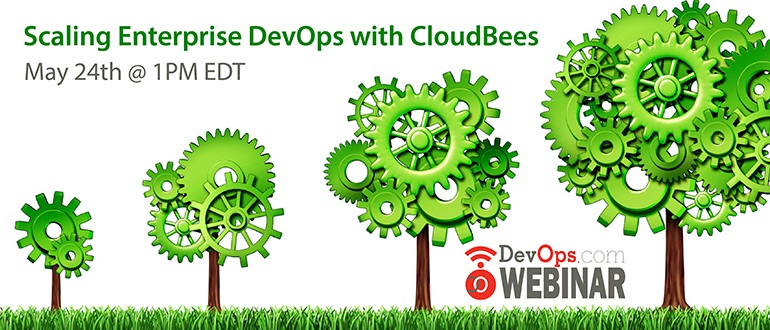 Scaling Enterprise DevOps with CloudBees