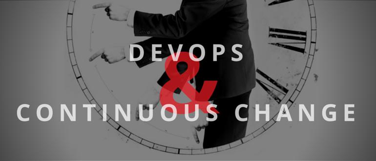 DevOps & Continuous Change