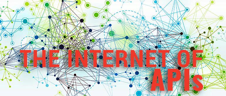 THE INTERNET OF APIs