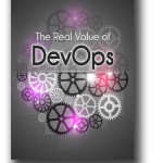 The Real Value of DevOps