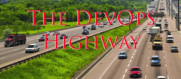 What lane do you travel on the DevOps highway?