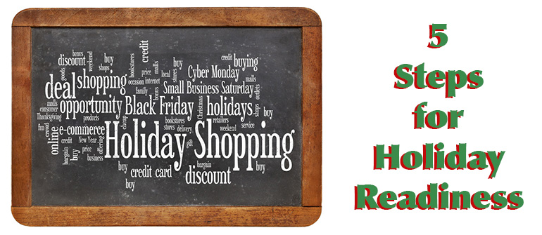 5 Steps for Black Friday, Cyber Monday and Holiday Readiness