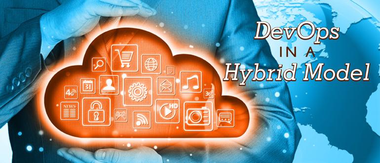DevOps in a Hybrid Model