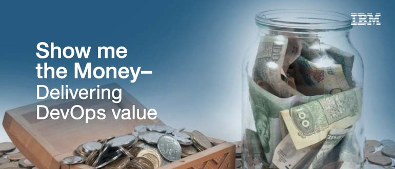 """Show Me The Money!"" - Delivering DevOps Value"