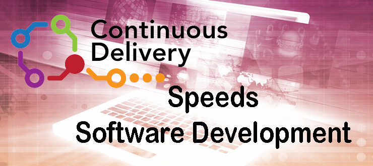 How Continuous Delivery is Changing Software Development