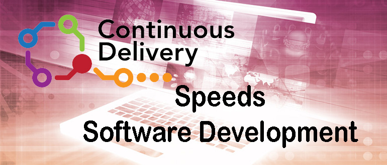 How Continuous Delivery is Changing Software Development - DevOps.com