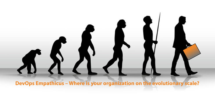 DevOps Empathicus – Where is your organization on the evolutionary scale?