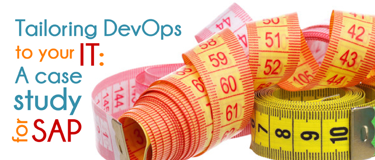 Tailoring DevOps to your IT: A case study for SAP