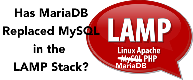 """Does MariaDB replace the """"M"""" in LAMP"""