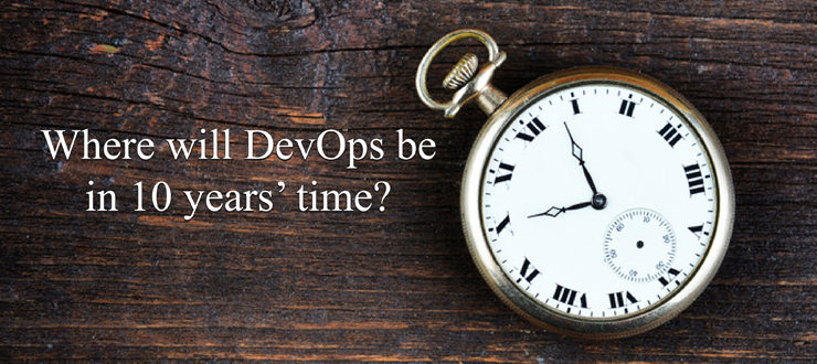 Where will DevOps be in 10 years' time?