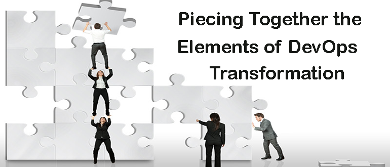 Piecing Together the Elements of DevOps Transformation