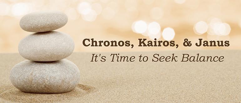 chronos kairos janus it s time to seek balance devops com