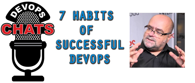 DevOps Chat: 7 habits of successful DevOps
