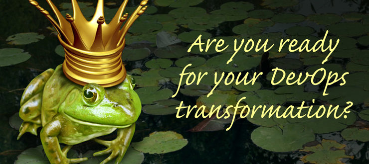 Are You Ready for Your DevOps Transformation?