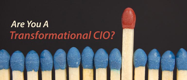 Are You a Transformational CIO?