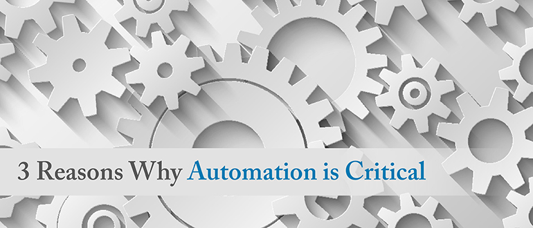 3 Reasons Why Automation is Critical - DevOps com