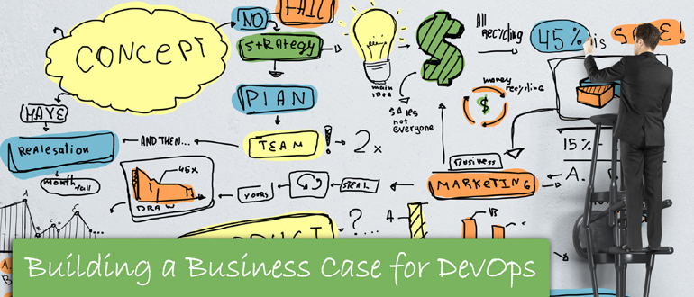 building a business case for devops devopscom