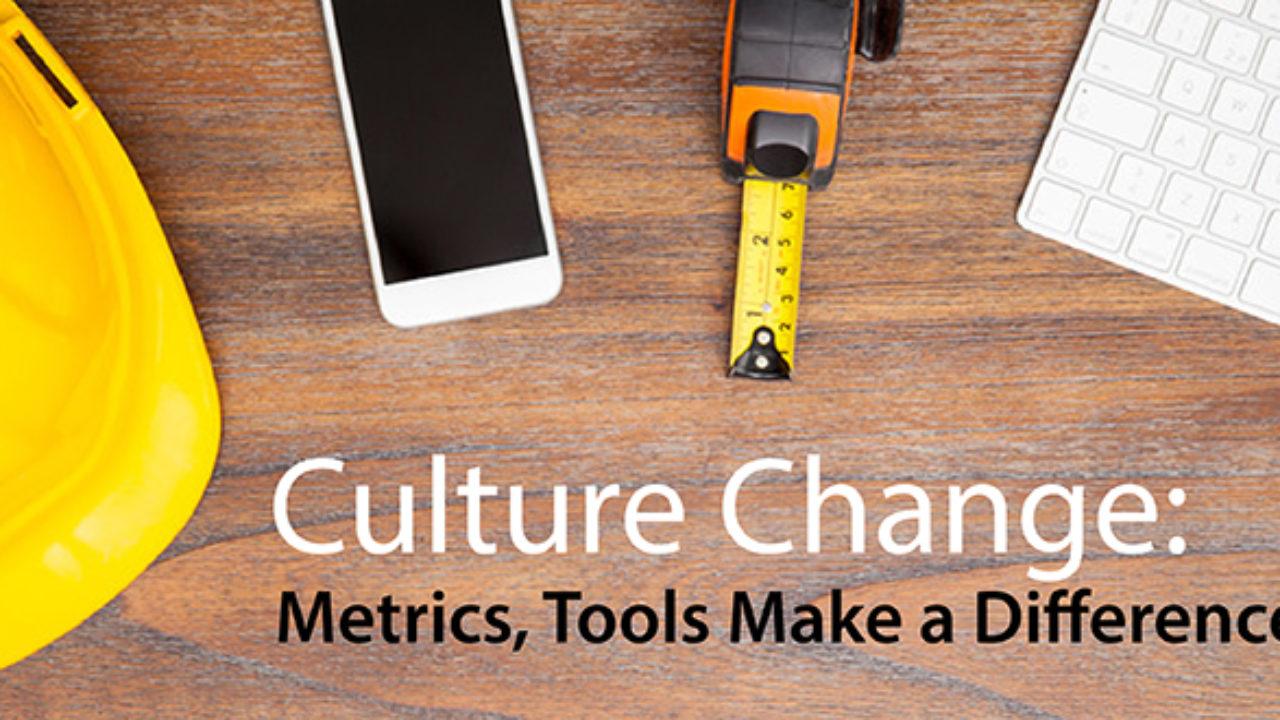 Culture Change: Metrics, Tools Make a Difference - DevOps com