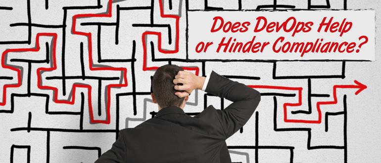Does DevOps Help or Hinder Compliance?