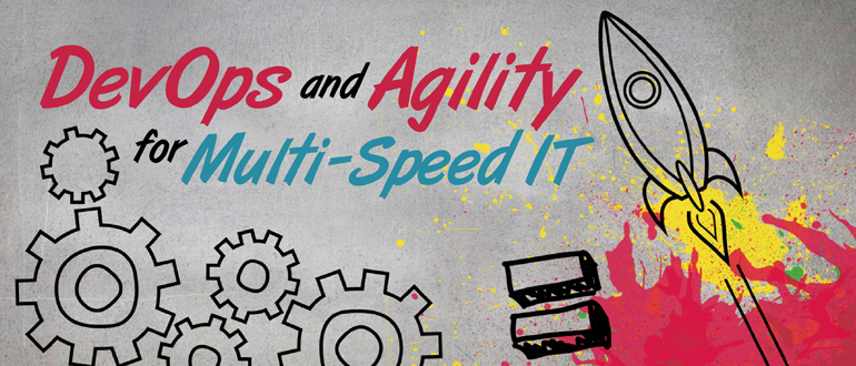 Devops And Agility For Multi Speed It Devops Com