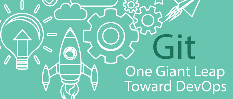 Git: One Giant Leap Toward DevOps