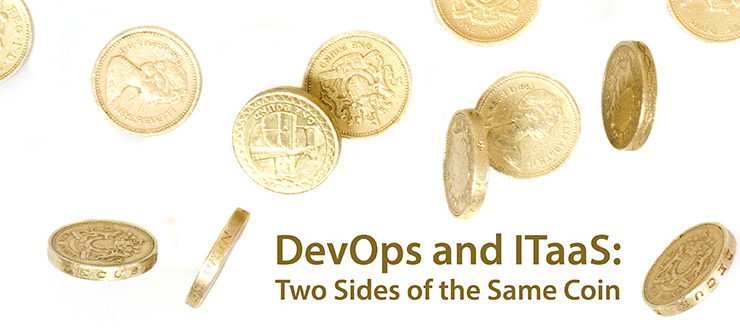 DevOps and ITaaS: Two Sides of the Same Coin