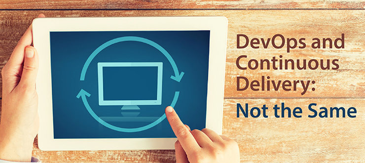 DevOps and Continuous Delivery: Not the Same
