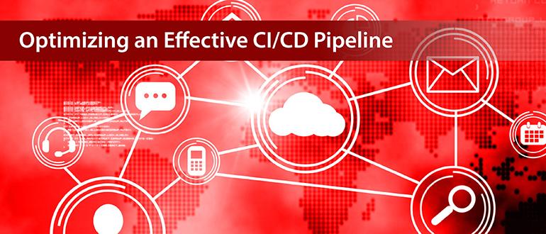 Optimizing an Effective CI/CD Pipeline - DevOps com
