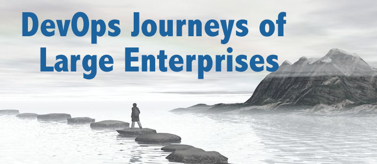 DevOps Journeys of Large Enterprises Highlights