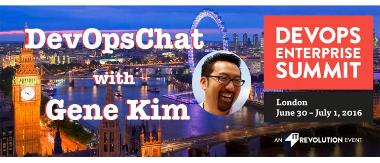 DevOps Chat: Gene Kim, DevOps Enterprise Summit London 2016