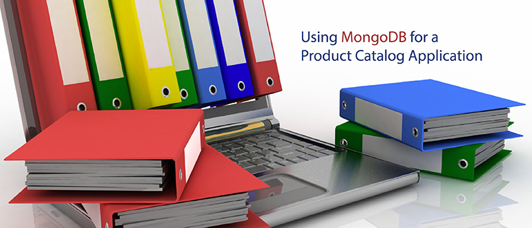 Using MongoDB for a Product Catalog Application