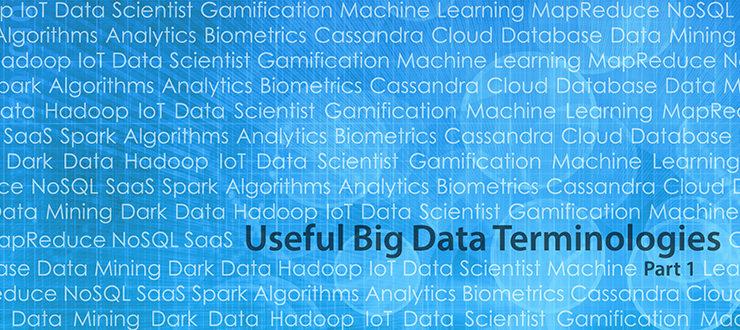 Useful Big Data Terminologies, Part 1