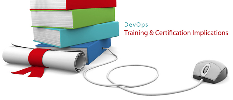 Training & Certification Implications