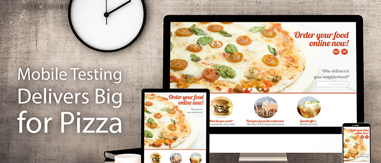 Mobile Testing Delivers Big for Pizza