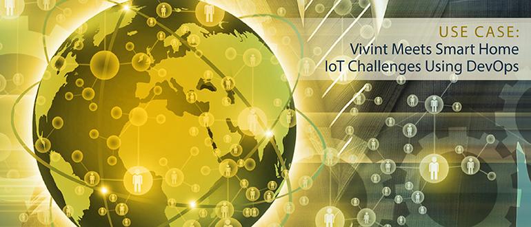 Vivint Meets Smart Home IoT Challenges Using DevOps