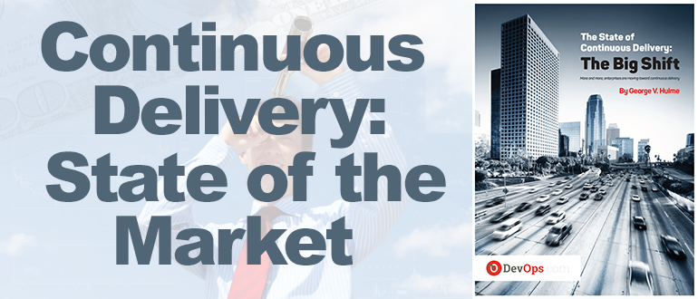 The Big Shift: The State of Continuous Delivery