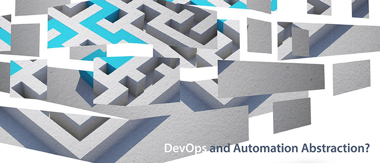 DevOps and Automation Abstraction?
