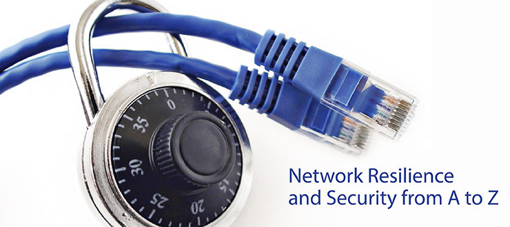 Network Resilience and Security from A to Z