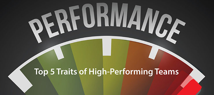 Top 5 Traits of High-Performing Teams